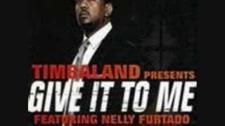 Timbaland - Give it to me (with lyrics)