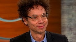Malcolm Gladwell on overcoming life's obstacles