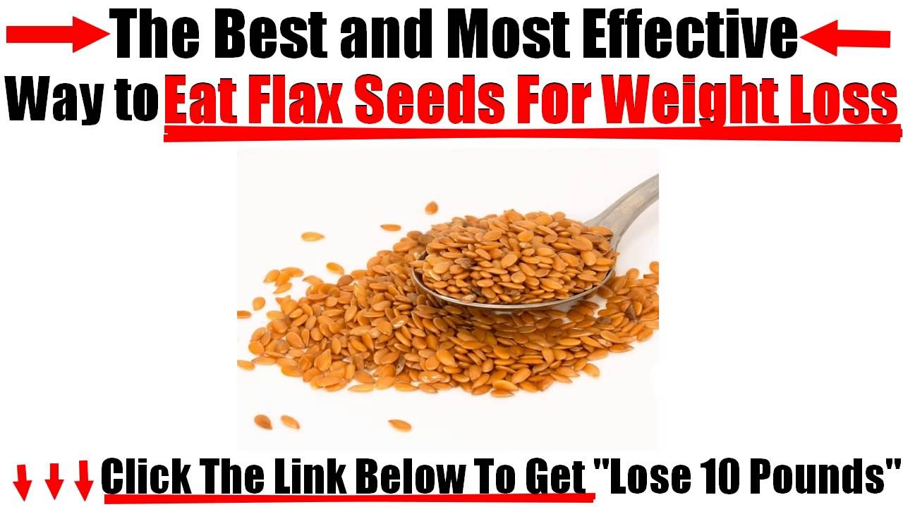 How To Eat Flax Seeds For Weight Loss Youtube