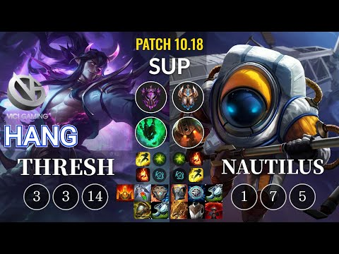 VG Hang Thresh vs Nautilus Sup - KR Patch 10.18