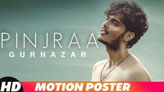 Motion Poster |Pinjraa | Gurnazar | Jaani | B Praak | Releasing On 21st November 2018