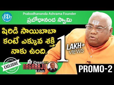 Prabodhananda Ashrama Founder Prabodhananda Swami Interview-Promo #2 | మీ iDream Nagaraju B.Com #318