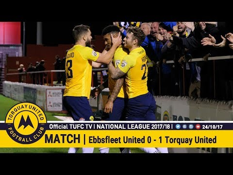 Official TUFC TV | Ebbsfleet United 0 - 1 Torquay United 24/10/17