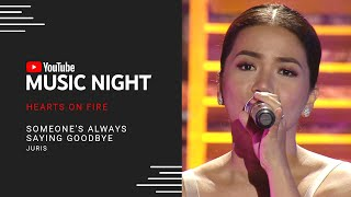 Juris - Someone's Always Saying Goodbye | Hearts on Fire: Juris & Jed | YouTube Music Night