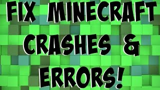 How To: Fix Minecraft Crashes & Errors in 1.7.10-1.13 (Working 2017)