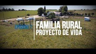 """Agrocultores Episodio 7 """"Familia rural, proyecto de vida"""""""