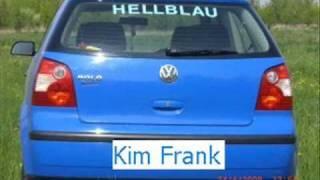"""Kim Frank """"Hellblau"""" mit Lyrics"""