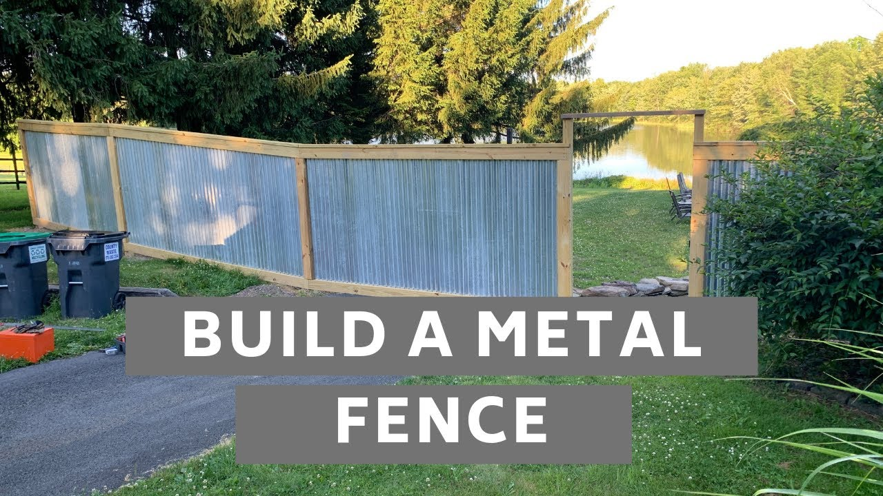 How to Build a Metal Fence - Corrugated Roofing - YouTube