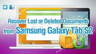 How to Recover Lost or Deleted Documents from Samsung Galaxy Tab S2