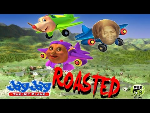jay jay the jet plane: exposed (roasted)