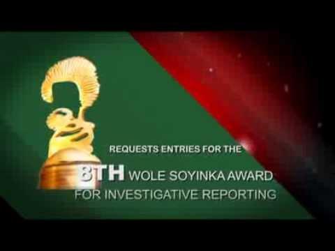 WOLE SOYINKA CENTER FOR INVESTIGATIVE JOURNALISM AWARD 2013
