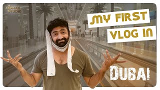 My first Vlog in Dubai || Sekhar Master || Sekhar Studio