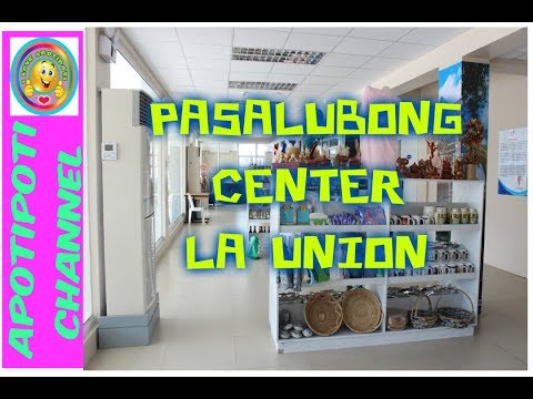 La Union Pasalubong Center I San Fernando City L.U.