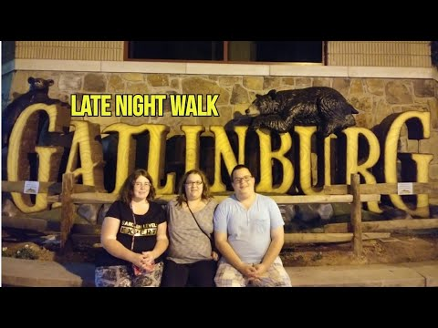 Late night in Gatlinburg Tennessee