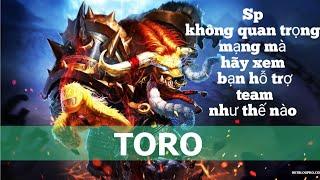 Toro mùa 16: Cách chơi Support một cách hiệu quả nhất Liên quân mobile