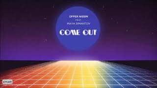 [6.25 MB] Offer Nissim Feat. Maya Simantov - Come Out