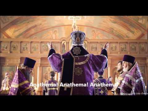 Orthodox Church - Proclamation of Anathemas