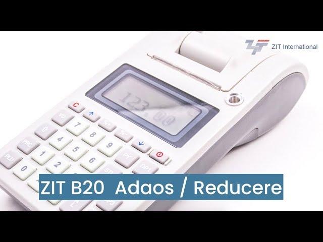 ZIT B20 - Adaos / Reducere
