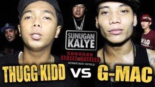 SUNUGAN KALYE - THUGG KIDD vs G MAC   Balayan Batangas