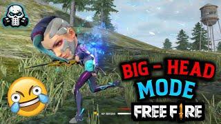 GARENA FREEFIRE NEW MODE - BIG HEAD 😂 || FUNNY BOOYAH! GAMEPLAY + FULL DETAILS