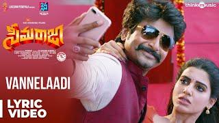 Seemaraja Telugu | Vannelaadi Song Lyrical | Sivakarthikeyan, Samantha | Ponram | D. Imman
