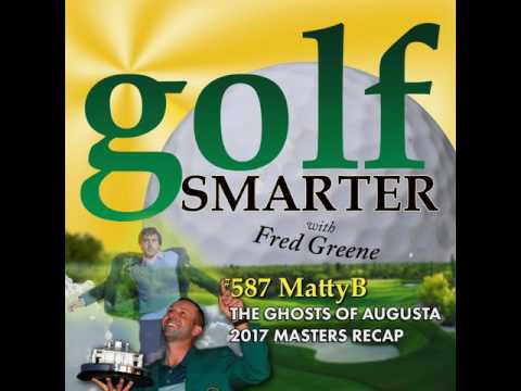 The Ghosts of Augusta - A Masters Recap with Our Old Friend, Comedian Matty Blake
