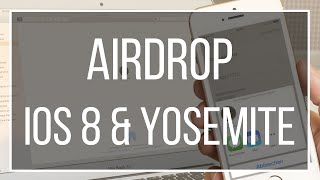AirDrop | Yosemite & iOS 8 | Mac & iPhone