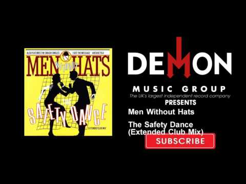 Men Without Hats - The Safety Dance - Extended Club Mix