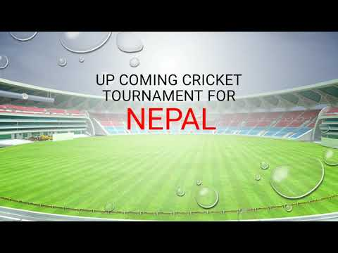 Up coming cricket Tournament for NEPAL.