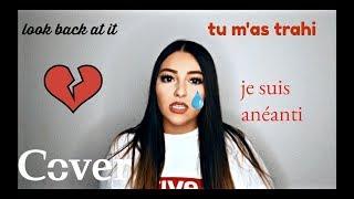 Look Back At It - Tu M&#39as SALI ( FRENCH version ) - Djena Della