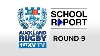 SCHOOL REPORT Rd 9 :: Auckland 1st XV TV 2015