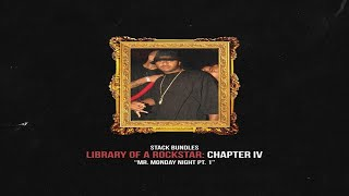 Stack Bundles - Library of a Rockstar: Chapter 4 – Mr. Monday Night, Pt. 1 (Full Mixtape)
