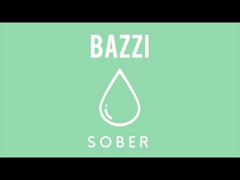 Bazzi - Sober (Official Audio)
