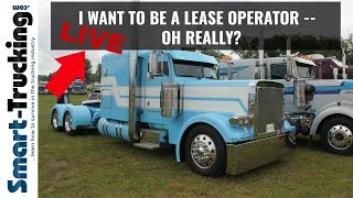 Smart Trucking Live: Lease Operator, REALLY?