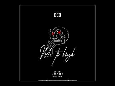 Deo - Mo Ti High (Audio)