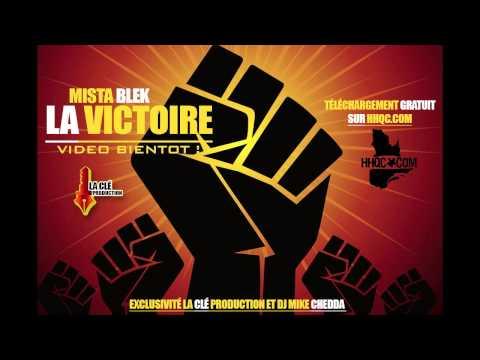 Mista Blek - La Victoire (Feat. Nelson Mandela) (La Clé Promo Video)