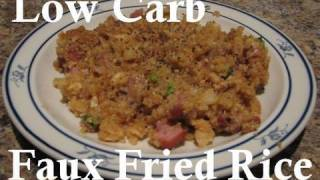 "Atkins Diet Recipes: Low Carb Faux Fried ""Rice"" (IF)"