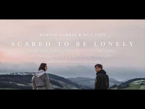 Martin Garrix & Dua Lipa  - Scared To Be Lonely (M K N R's Bilingual)