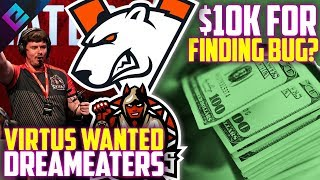 CSGO Virtus Pro Wanted DreamEaters! OG Trouble with NBK/Aleksib, Bug Reporter Makes $9,750