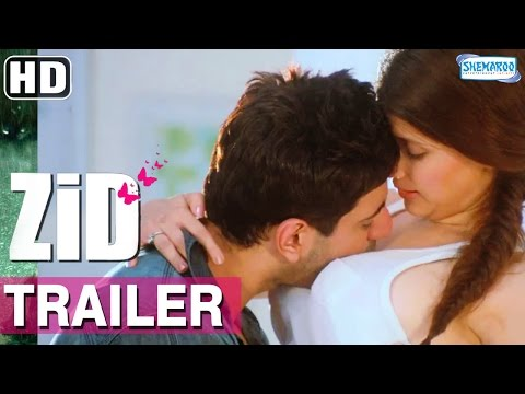 Zid (2014) Trailer HD | Mannara Chopra - Karanveer Sharma