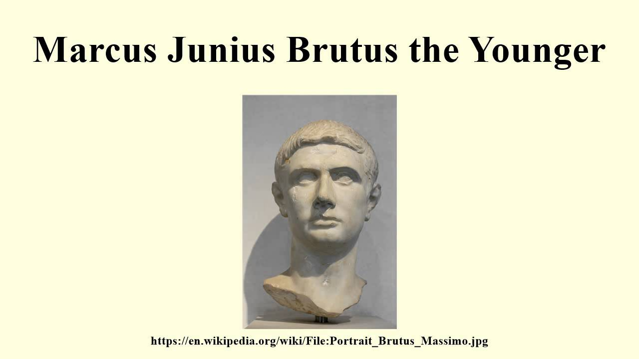 the condemnation of marcus brutus Marcus tullius cicero (106-43 bce  was the ancestor of marcus junius brutus,  in the republic include the strongest possible condemnation of.