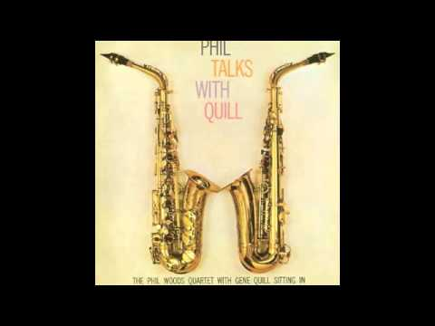 Phil Woods and Gene QuillA Night in TunisiaPhil Talks With Quill Track 2