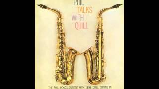 Phil Woods and Gene Quill-A Night in Tunisia-Phil Talks With Quill (Track 2)
