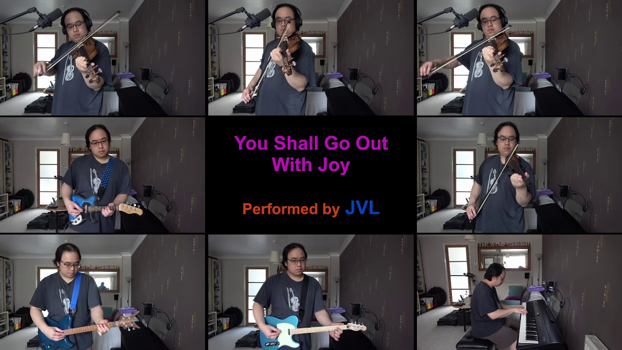 You Shall Go Out With Joy (Fighting COVID-19)