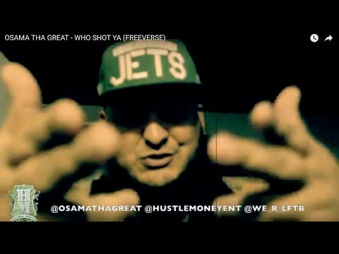 OSAMA THA GREAT - WHO SHOT YA (FREEVERSE)