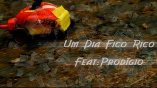 Monsta - Um Dia Fico Rico (Feat: Prodígio)