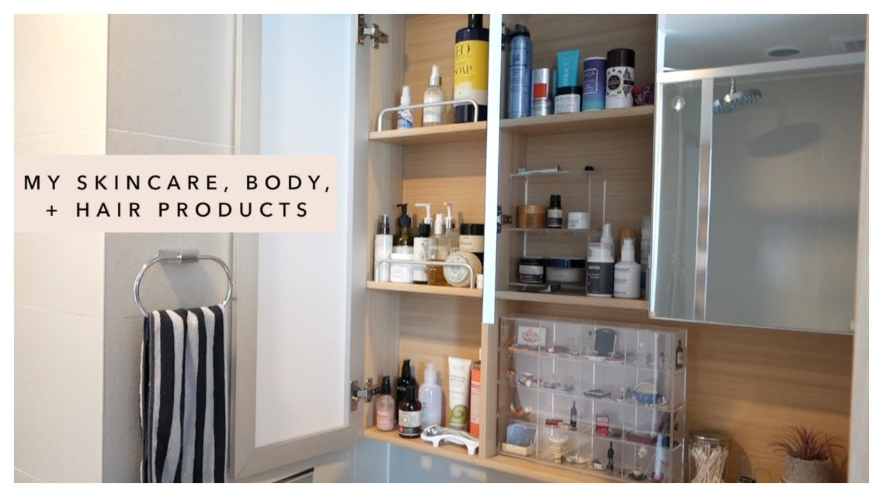 What's In My Medicine Cabinet (skincare, body, hair products ...