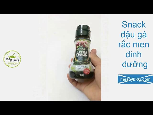 Chế Biến Món Snack Đậu Gà Rắc Men Dinh Dưỡng - MeSoyBlog.com