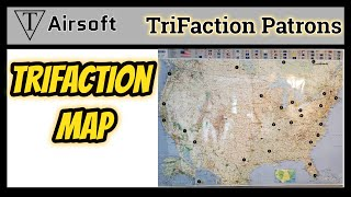 TriFecta Airsoft Patron Map Updated