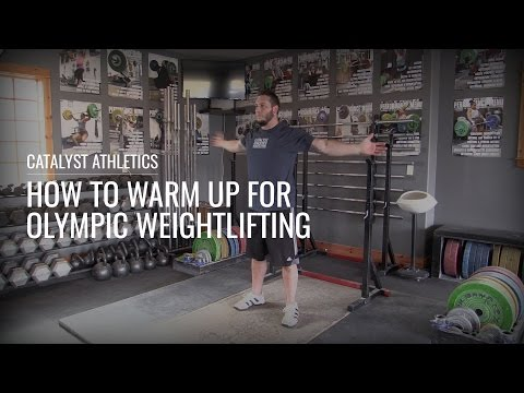 How to Warm Up for Olympic Weightlifting with Greg Everett - Catalyst Athletics